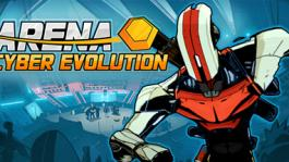 Arena: Cyber Evolution - Founder´s Pack (Early Access)