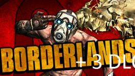 Borderlands  + 3 DLC
