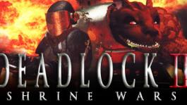 Deadlock II: Shrine Wars