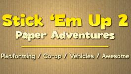 Stick ´Em Up 2: Paper Adventures