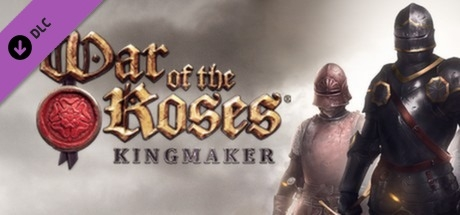 War of the Roses: Kingmaker