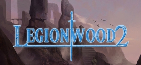 Legionwood 2: Rise of the Eternal´s Realm