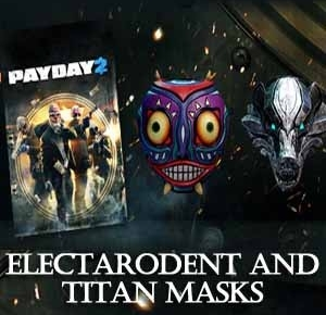 PAYDAY 2 Electarodent and Titan Masks